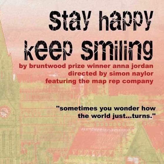 Stay Happy, KeepSmiling